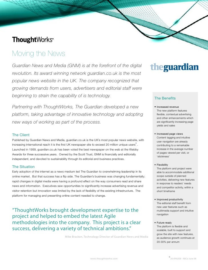 Moving the News Guardian News and Media (GNM) is at the forefront of the digital revolution. Its award winning network gua...