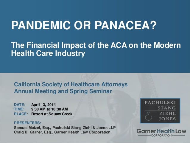 Pandemic or Panacea?  The Financial Impact of the ACA on the Modern Health Care Industry