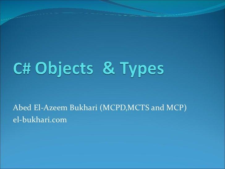 Abed El-Azeem Bukhari (MCPD,MCTS and MCP) el-bukhari.com