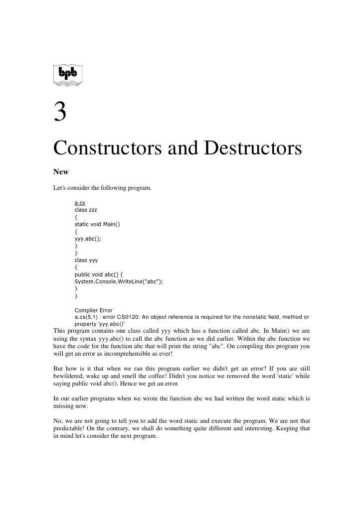 3 Constructors and Destructors New Let's consider the following program.          a.cs         class zzz         {        ...