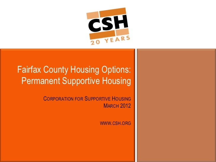 Fairfax County Housing Options: Permanent Supportive Housing       CORPORATION FOR SUPPORTIVE HOUSING                     ...