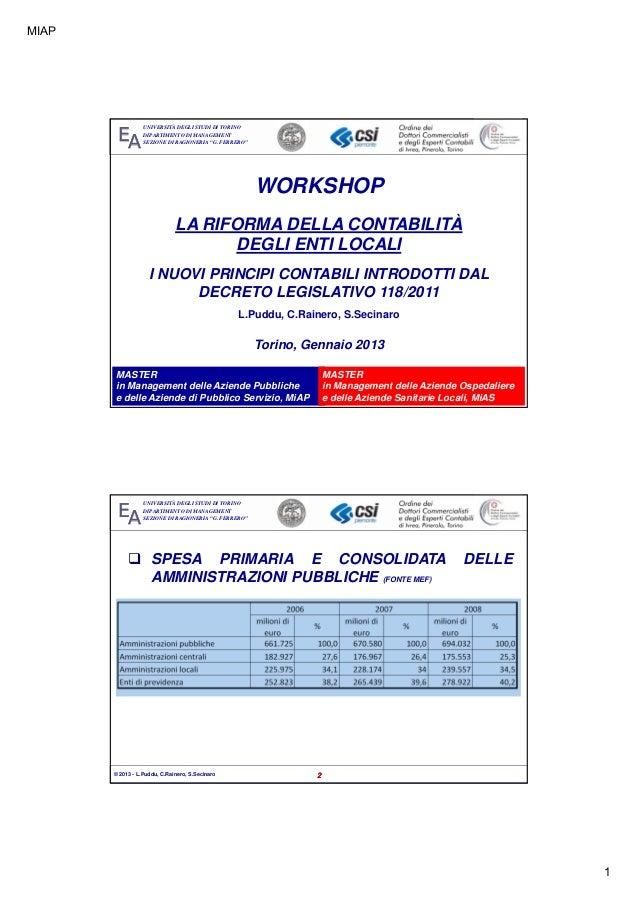 """Workshop """"La riforma della contabilità degli Enti locali"""" 30.1.13 - I principi contabili della Riforma"""