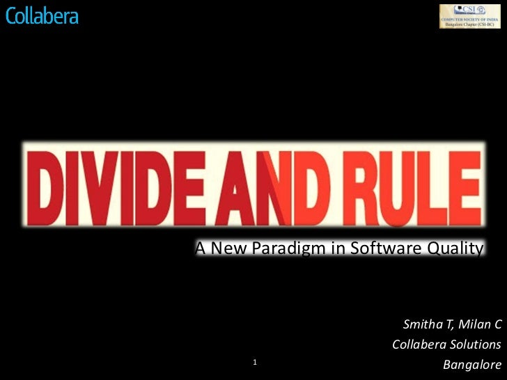 A New Paradigm in Software Quality                        Smitha T, Milan C                       Collabera Solutions     ...