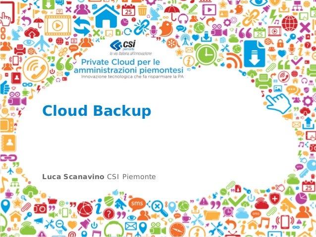 Private Cloud per le amministrazioni piemontesi - Luca Scanavino, CSI