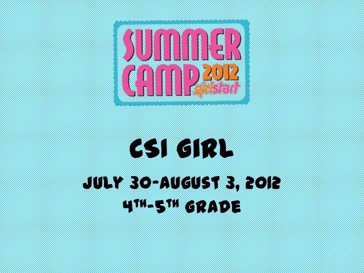 Girlstart CSI Girl 4th-5th grade Week 2