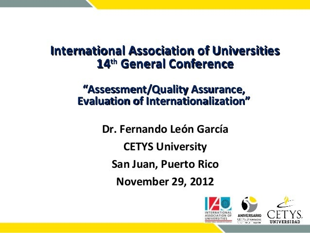 """International Association of Universities        14th General Conference     """"Assessment/Quality Assurance,    Evaluation ..."""