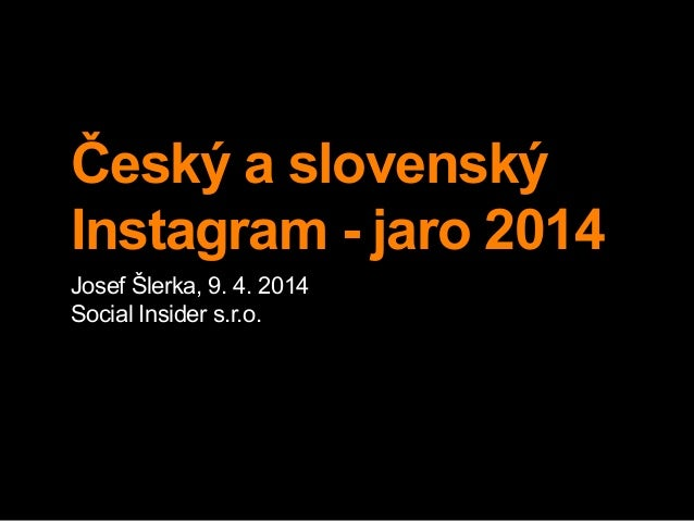 Český a slovenský Instagram - jaro 2014