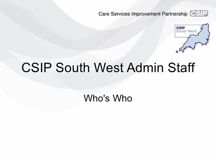 CSIP South West Admin Staff Who's Who