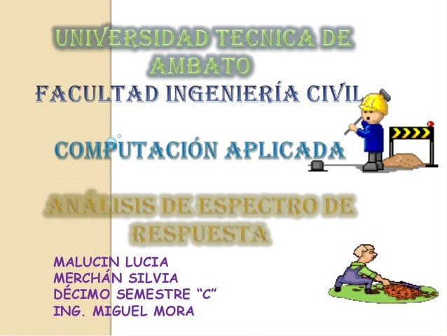 "MALUCIN LUCIAMERCHÁN SILVIADÉCIMO SEMESTRE ""C""ING. MIGUEL MORA"