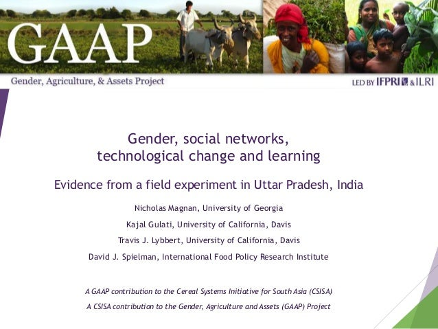 Gender, social networks, technological change and learning Evidence from a field experiment in Uttar Pradesh, India Nichol...