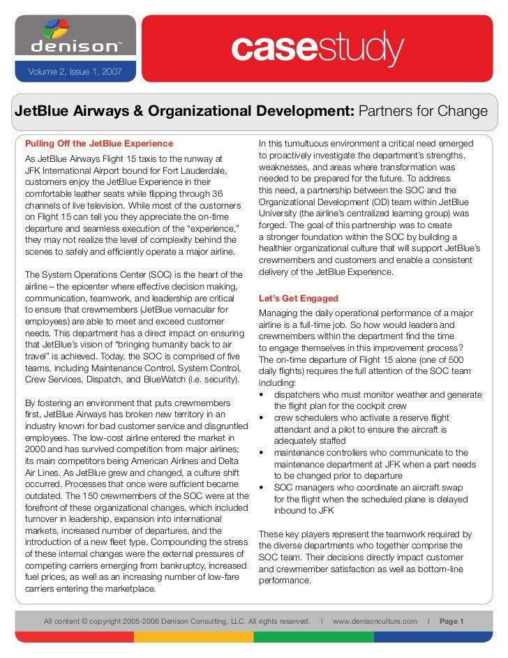 Volume 2, Issue 1, 2007                                                              casestudy JetBlue Airways & Organizat...