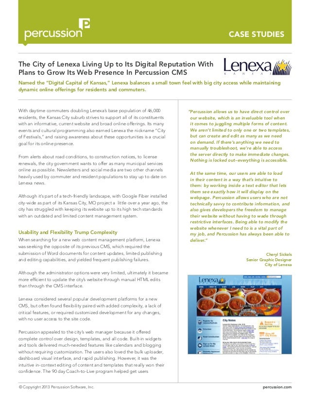 CASE STUDIES  The City of Lenexa Living Up to Its Digital Reputation With Plans to Grow Its Web Presence In Percussion CMS...