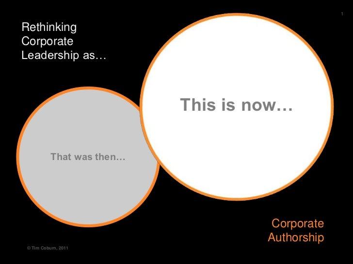 Corporate Leadership as Corporate Authorship TIm Coburn 2011