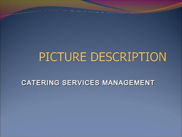 CATERING SERVICES MANAGEMENT