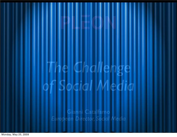 The Challenge of Social Media