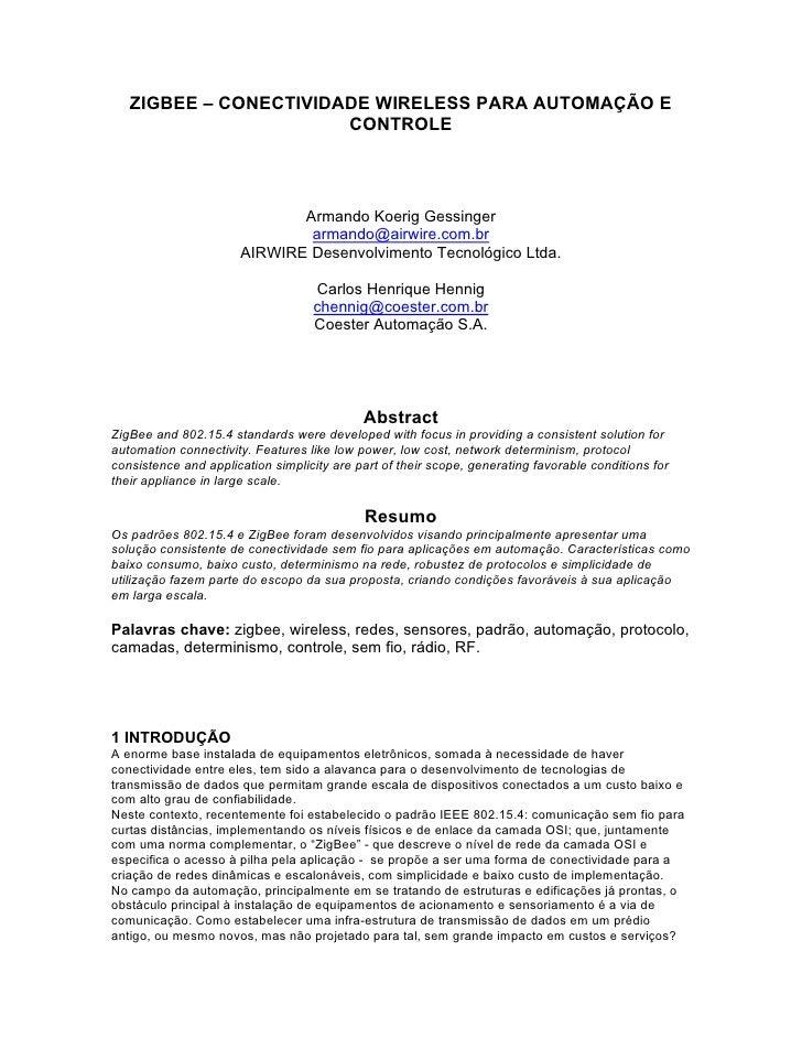 ZIGBEE – CONECTIVIDADE WIRELESS PARA AUTOMAÇÃO E                        CONTROLE                                 Armando K...