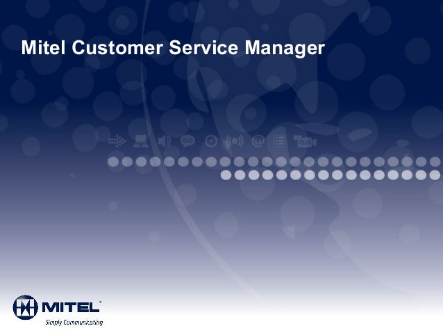 Mitel Customer Service Manager