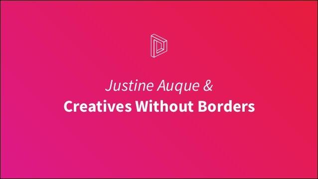 Justine Auque & Creatives Without Borders