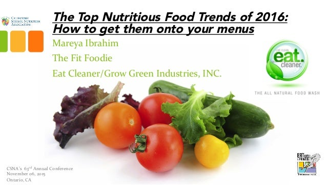 the top healthy food trends for 2016 from industry veteran mareya ibr. Black Bedroom Furniture Sets. Home Design Ideas