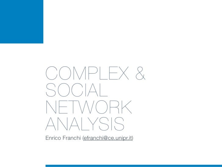 Complex and Social Network Analysis in Python