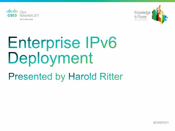 Enterprise IPv6 Deployment