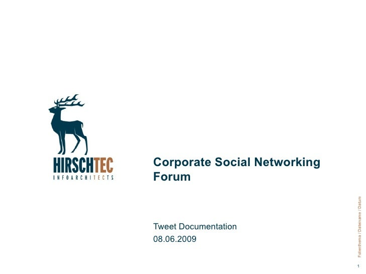 Corporate Social Networking Forum Tweet Documentation 08.06.2009