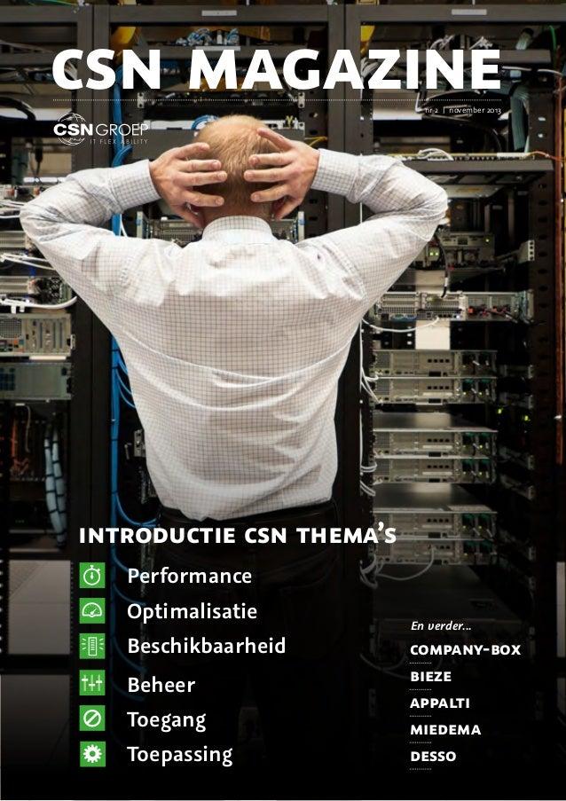 csn magazine nr 2 | november 2013  introductie csn thema's Performance Optimalisatie Beschikbaarheid Beheer Toegang Toepas...