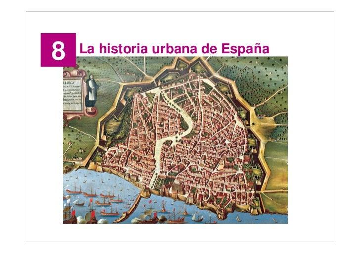 8   La historia urbana de España                                        Santillana