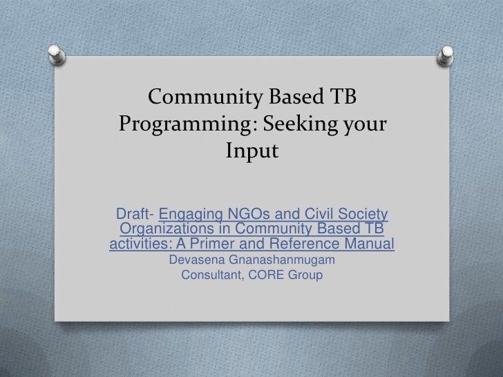 Community-based TB Programming_Gnanashanmugam_5.2.12