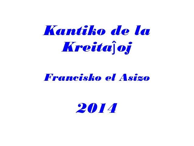 Kantiko de la Kreitaĵoj / Francisko el Asizo