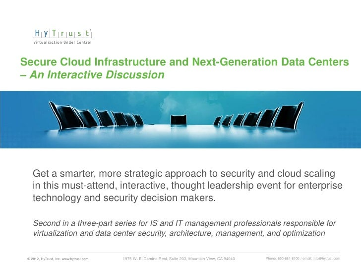 Secure Cloud Infrastructure and Next-Generation Data Centers – An Interactive Discussion