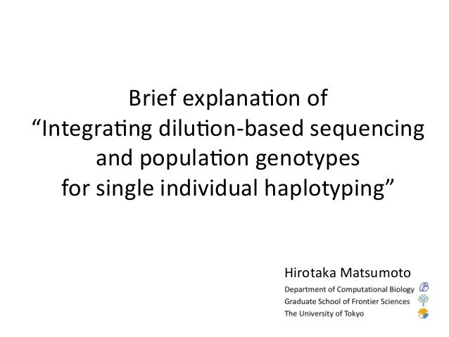 """Brief  explana,on  of   """"Integra,ng  dilu,on-‐based  sequencing   and  popula,on"""