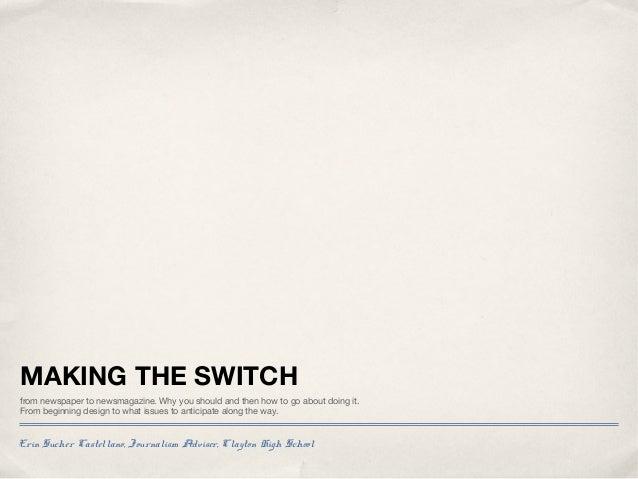 Erin Sucher Castellano: Making the Switch to a Newsmagazine