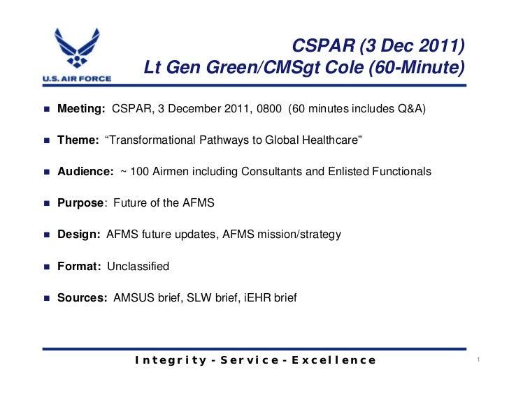 CSPAR (3 Dec 2011)               Lt Gen Green/CMSgt Cole (60-Minute)Meeting: CSPAR, 3 December 2011, 0800 (60 minutes incl...