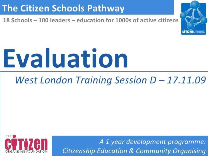 Citizen Schools Pathway Session 4 Evaluation (West London)