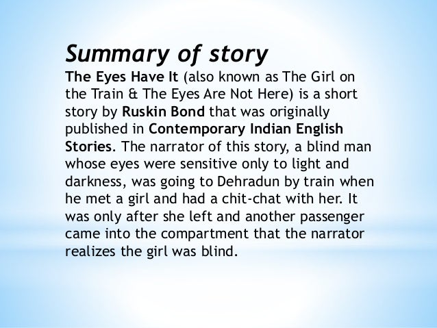 summary of the eyes are not here Toni morrison's the bluest eye / edited and with an summary and analysis 27 i trust both the tale and the teller in the bluest eye in beloved, i do not.