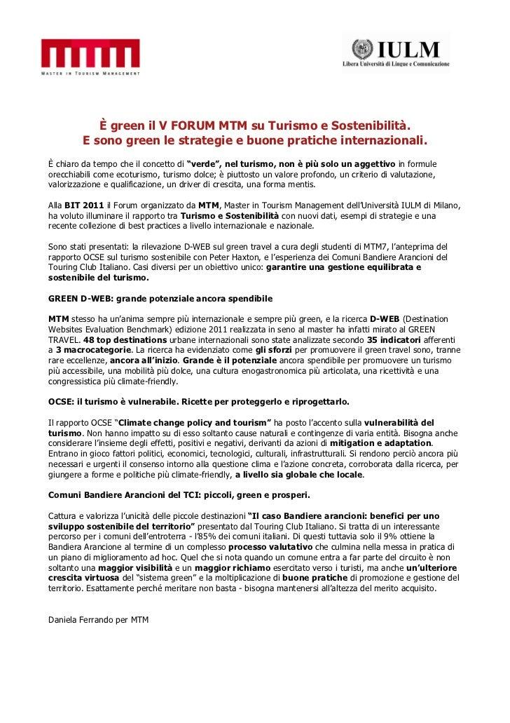 È green il V FORUM MTM su Turismo e Sostenibilità.         E sono green le strategie e buone pratiche internazionali.È chi...