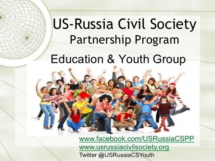 US-Russia Civil Society   Partnership ProgramEducation & Youth Group