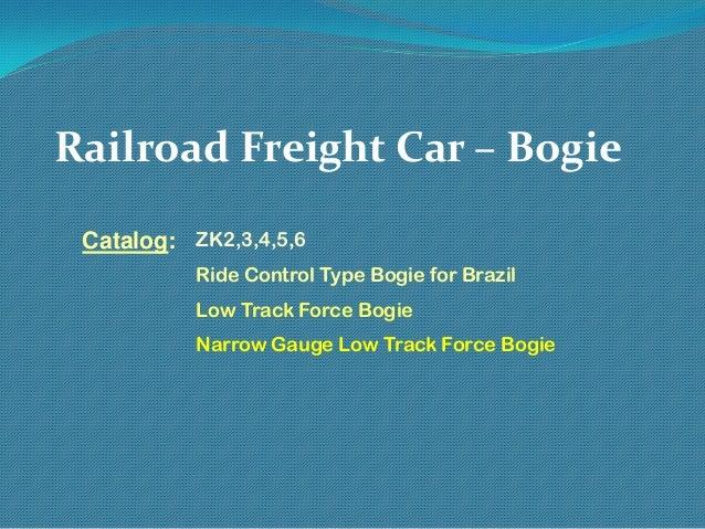 Railroad Freight Car – Bogie Catalog: ZK2,3,4,5,6 Ride Control Type Bogie for Brazil Low Track Force Bogie Narrow Gauge Lo...