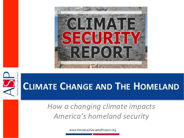 Climate Change: Implications for the Homeland