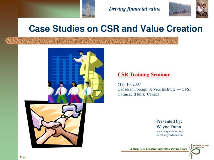 CSR and Value Creation:  Case Studies presented at the Canadian Foreign Services Institute:  Ottawa, Canada