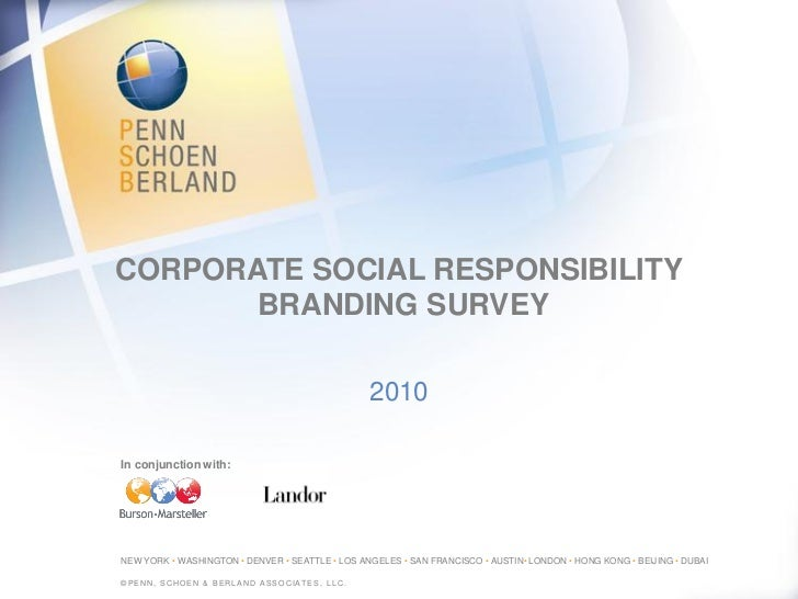 CORPORATE SOCIAL RESPONSIBILITY        BRANDING SURVEY                                                   2010  In conjunct...