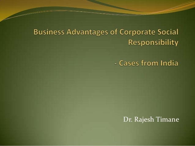 Business Advantages of CSR: Cases from india