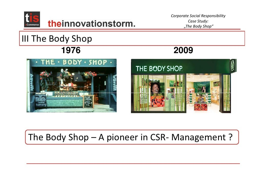 marketing analysis on body shop Read more about body shop takes budget beauty route on business standard when it came to india, the body shop – the second largest cosmetic franchise in the world nuria perez, global.