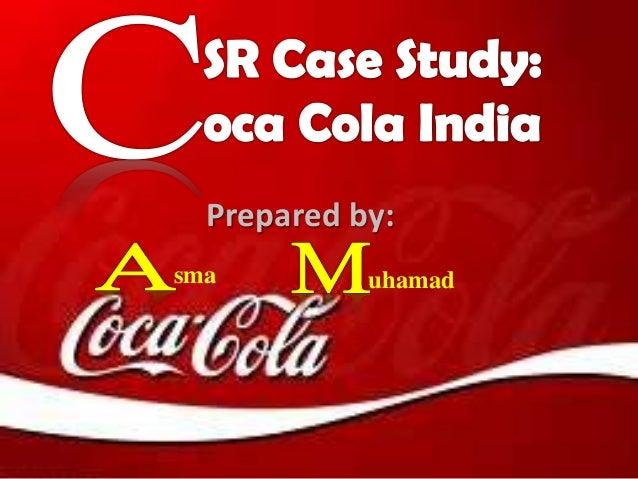 Corporate Social Responsibility Case Study: Coca Cola India