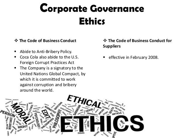 corporate governance in coca cola corporation commerce essay Corporate governance literature2 in what follows, i will brie fly discuss each of the preceding mechanisms concentrating, however, strictly on aspects that are particularly relevant from the viewpoint of the essays of this dissertation.