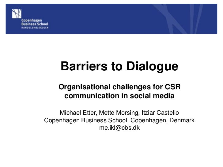 Barriers to Dialogue    Organisational challenges for CSR     communication in social media    Michael Etter, Mette Morsin...