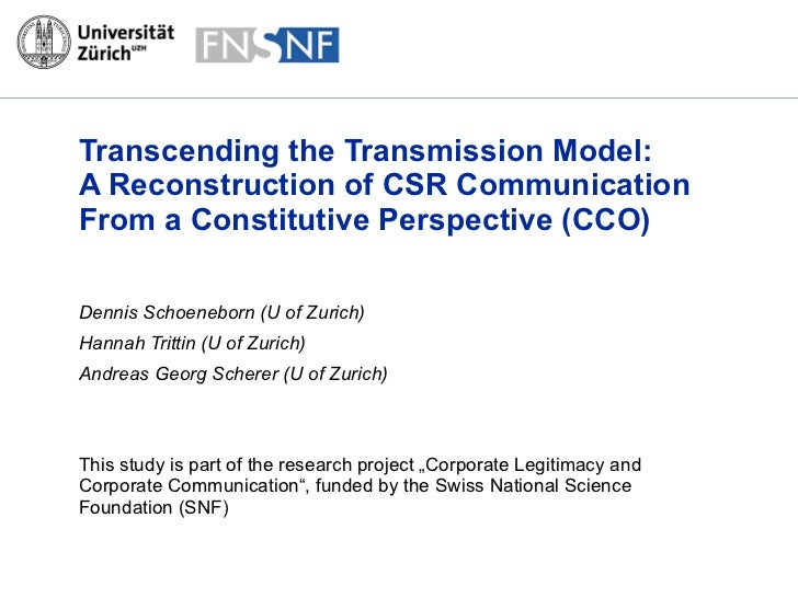 Transcending the Transmission Model:  A Reconstruction of CSR Communication From a Constitutive Perspective (CCO) Dennis S...
