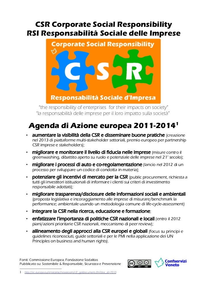 "CSR Corporate Social Responsibility     RSI Responsabilità Sociale delle Imprese              ""the responsibility of enter..."