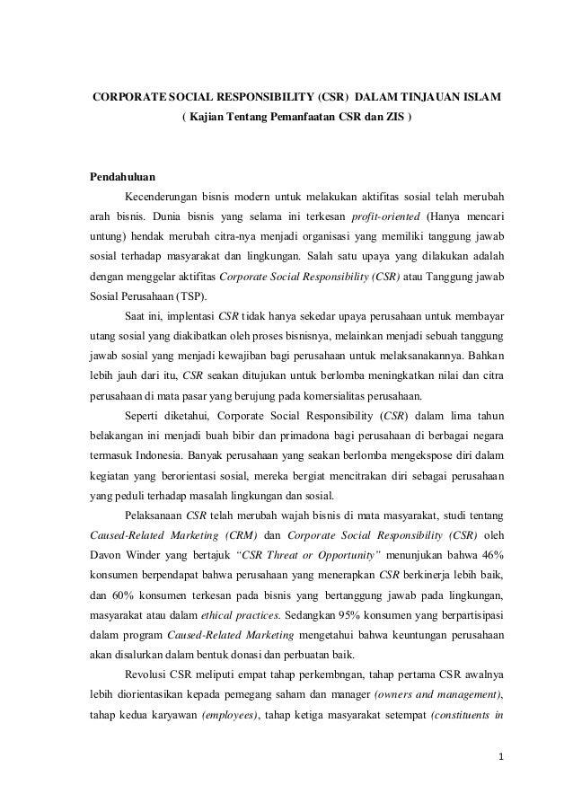 1 CORPORATE SOCIAL RESPONSIBILITY (CSR) DALAM TINJAUAN ISLAM ( Kajian Tentang Pemanfaatan CSR dan ZIS ) Pendahuluan Kecend...